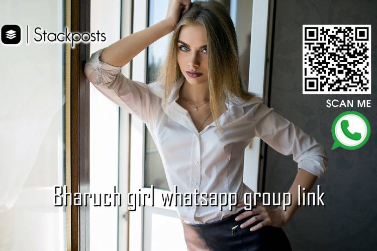 Bharuch girl whatsapp group link, Only s link join, Uk